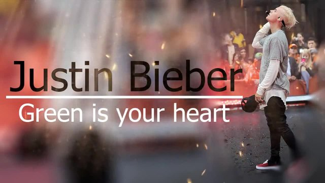 Justin Bieber - Verde Es Tu Corazon ( New Song 2015) Official Video